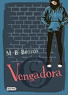 Vengadora (Spanish Edition)
