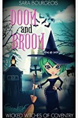 Doom and Broom (Wicked Witches of Coventry Book 2) Kindle Edition