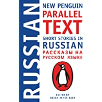 Short Stories in Russian: New Penguin Parallel Text