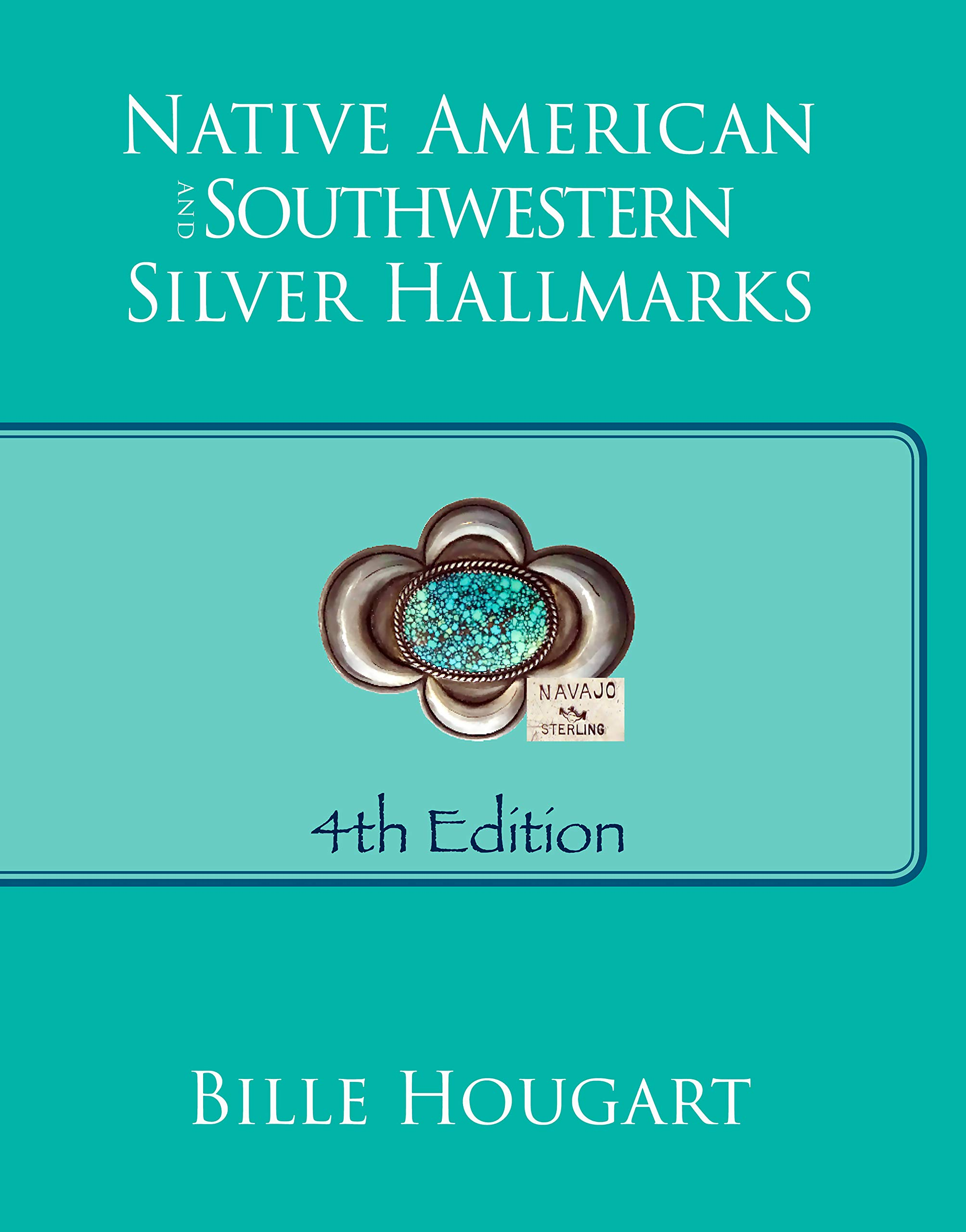 Native American and Southwestern Silver Hallmarks: Bille Hougart