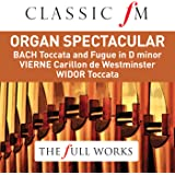 Organ Spectacular (Classic FM: The Full Works)