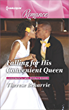 Falling for His Convenient Queen (Conveniently Wed, Royally Bound Book 2)