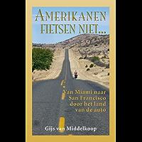 Amerikanen fietsen niet