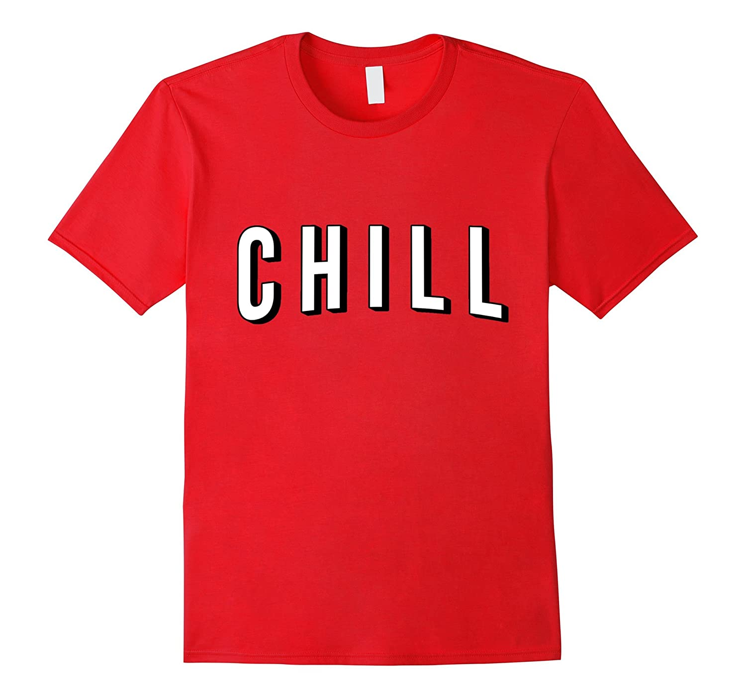 Chill T-Shirt-FL