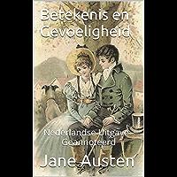 Betekenis en Gevoeligheid - Nederlandse Uitgave - Geannoteerd: Nederlandse Uitgave - Geannoteerd