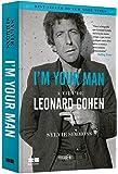 Im your man - A vida de Leonard Cohen