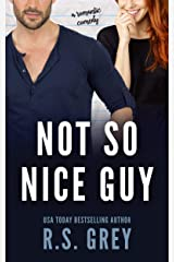 Not So Nice Guy Kindle Edition