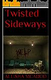Twisted Sideways