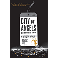 City of Angels: or, The Overcoat of Dr. Freud / A Novel