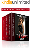 The Agency: Volume 1: (Group Situation, Dominance and Submission, Medical, Law Enforcement, 3-Book Bundle)