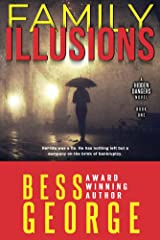 Family Illusions (A Hidden Dangers Novel Book 1) Kindle Edition