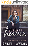 Seventh Heaven: Young Adult Contemporary Romance (The Allendale Four Book 4)