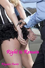 Right to Remain Kindle Edition