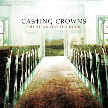 Image Unavailable & Casting Crowns - The Altar and the Door - Amazon.com Music
