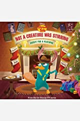 Phineas and Ferb: Not a Creature Was Stirring, Except for a Platypus (Disney Storybook (eBook)) Kindle Edition