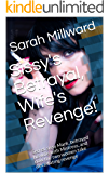 Sissy's Betrayal, Wife's Revenge!: Secret sissy Mark, betrayed his wife with Mistress, and now the two women take devastating revenge