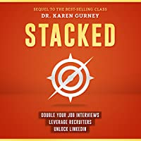 Image for Stacked: Double Your Job Interviews, Leverage Recruiters, Unlock Linkedin