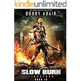 Slow Burn: Firestorm, Book 10: A New Slow Burn Apocalyptic Adventure