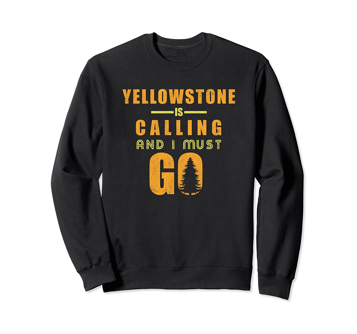 Yellowstone National Park Distressed Sweatshirt-ah my shirt one gift