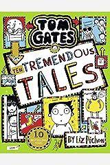 Tom Gates 18: Ten Tremendous Tales Kindle Edition