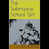 The Submissive School Girl (Discrete Assignments Book 2) (English Edition)
