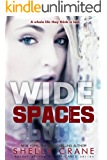 Wide Spaces (A Wide Awake Novella, Book 2) (English Edition)