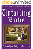 Unfailing Love (Waxhaw Creek Series Book 3)