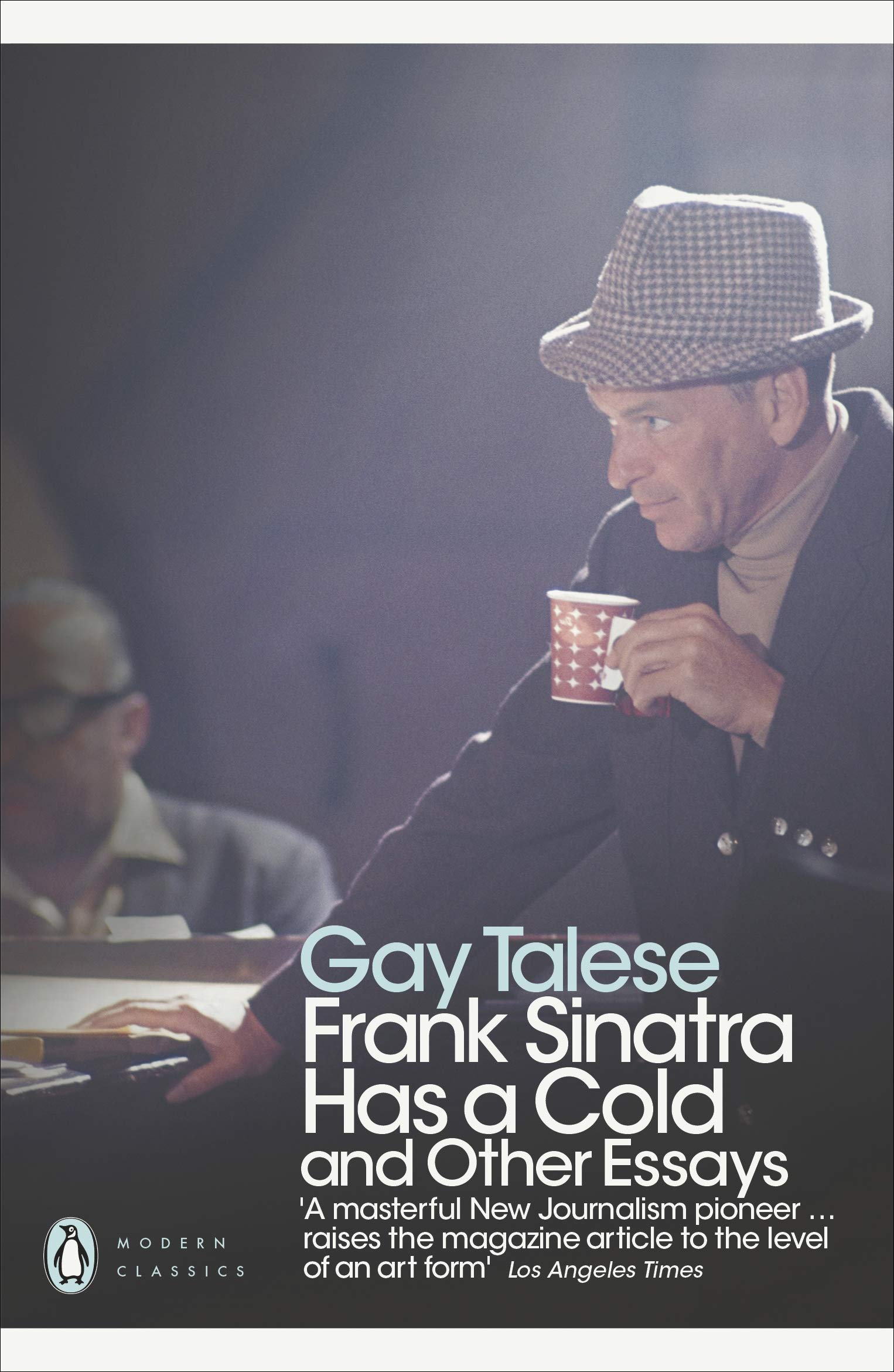 Frank Sinatra Has a Cold: And Other Essays (Penguin Modern Classics):  Amazon.co.uk: Talese, Gay: 9780141194158: Books