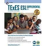 TExES ESL Supplemental (154), 2nd Ed., Book + Online (TExES Teacher Certification Test Prep)