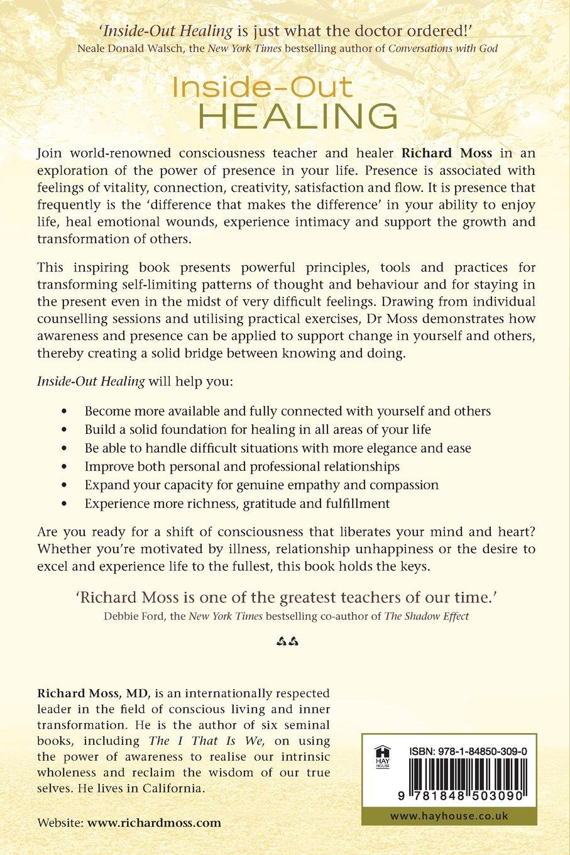 Inside out healing amazon richard moss 9781848503090 books solutioingenieria Gallery