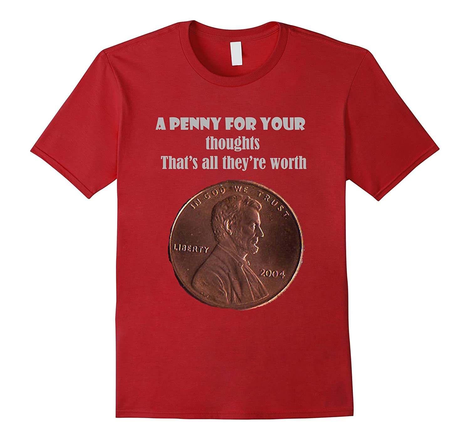 Smiletodaytees A Penny for your Thoughts Sarcastic T-shirt-CD