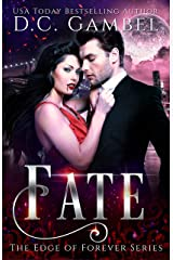 Fate: A Paranormal Vampire Romance (The Edge of Forever Book 1) Kindle Edition