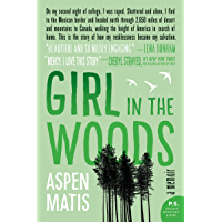 Girl in the Woods: A Memoir (English Edition)