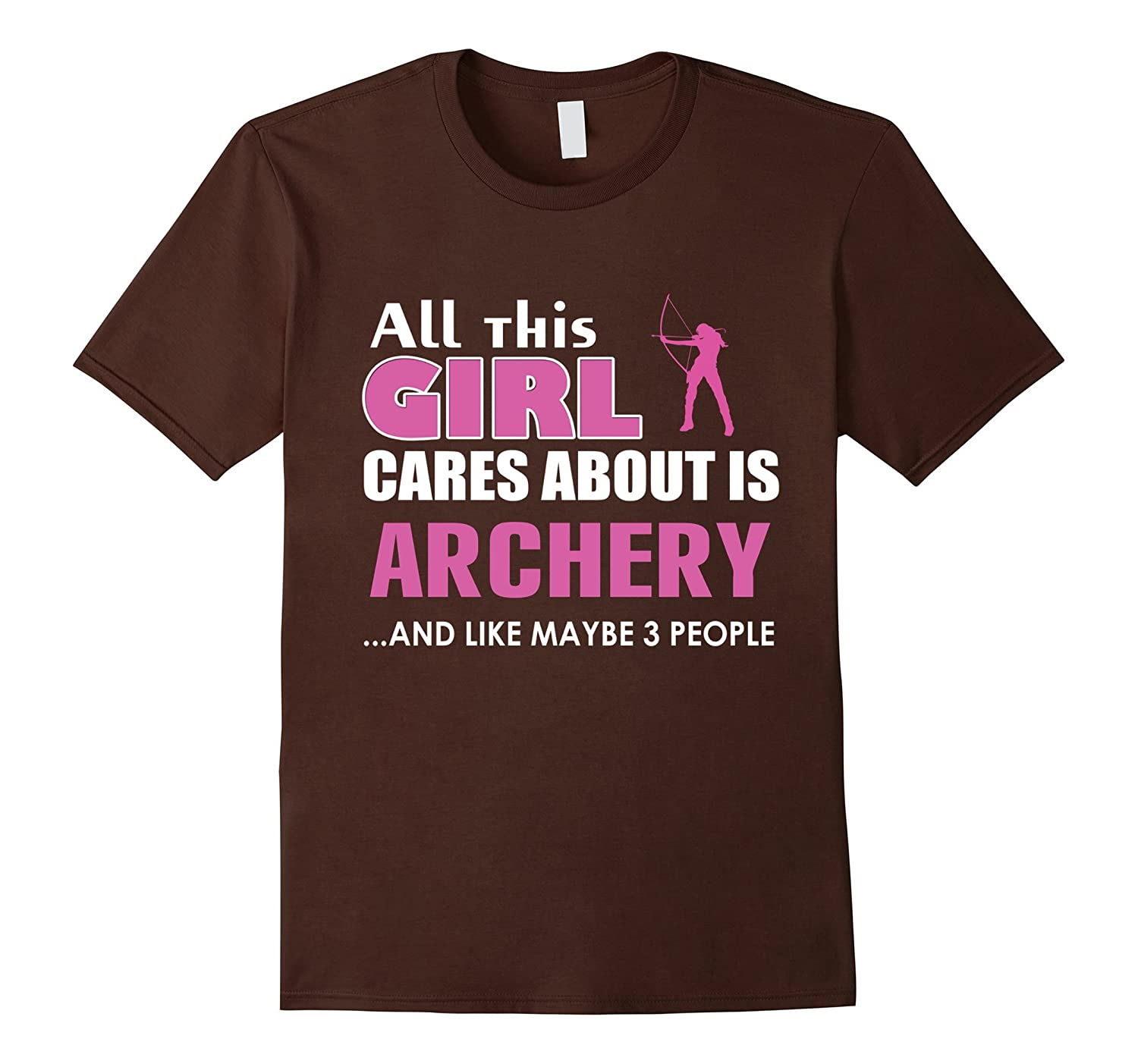 pse archery shirt All this girl cares about is Archery-CD