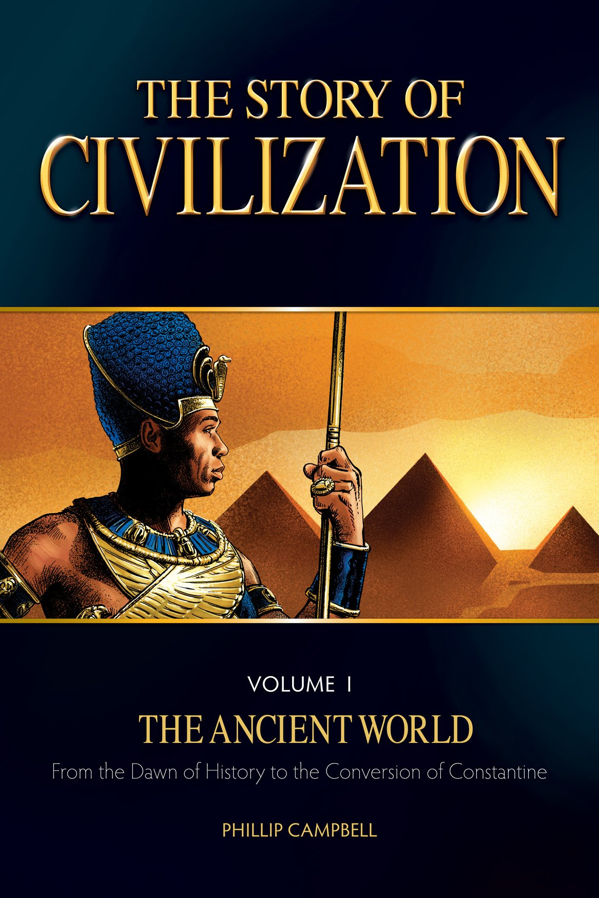 The Story of Civilization: VOLUME I - The Ancient World