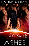 Into the Ashes (The Arcadians Book 2)
