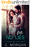 Tell Me No Lies (Vegas Bad Boys)