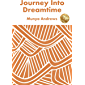 Journey Into Dreamtime (Indigenous)