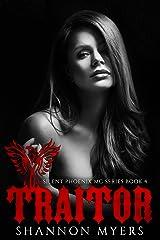 Traitor (Silent Phoenix MC Series Book 4) Kindle Edition