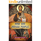 How God Judges People (The Patristic Heritage Book 2)
