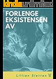 Forlenge eksistensen av (Norwegian Edition)