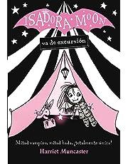 Isadora Moon va de excursión (FICCIÓN INFANTIL)