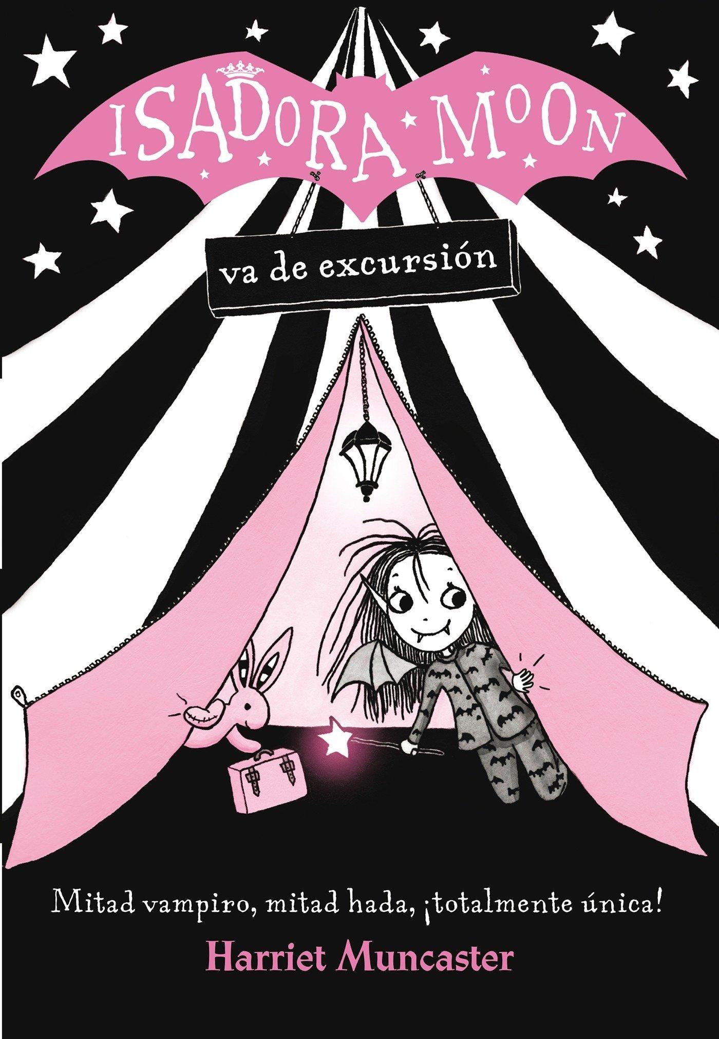 Isadora Moon va de excursión (FICCIÓN INFANTIL): Amazon.es: Harriet  Muncaster, Vanesa Pérez-Sauquillo Muñoz;: Libros