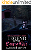 Legend of the Bunny Man (Urban Legends Book 3)
