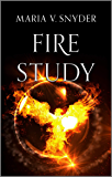 Fire Study (The Chronicles of Ixia Book 3)