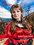 Bessie: The Soiled Doves Series Book 8