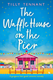 The Waffle House on the Pier: A gorgeous feel-good romantic comedy