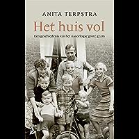 Het huis vol: Een geschiedenis van het naoorlogse grote gezin
