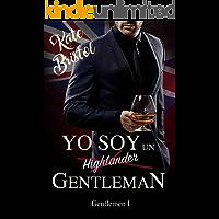Yo soy un GENTLEMAN: Gentlemen I
