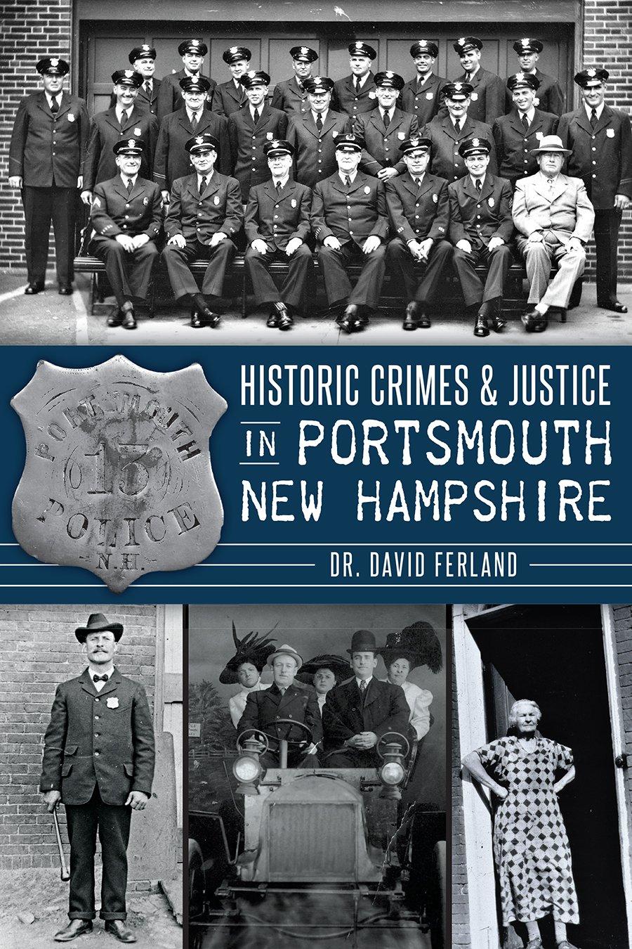 Historic Crimes & Justice in Portsmouth, New Hampshire (True Crime ...